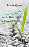 LA CREATIVIDAD EN LA VIDA CONSAGRADA.