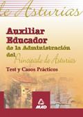 AUXILIARES EDUCADORES DEL PRINCIPADO DE ASTURIAS. TEST Y CASOS PRÁCTICOS