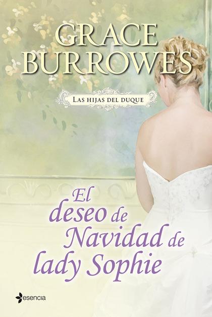 LAS HIJAS DEL DUQUE. EL DESEO DE NAVIDAD DE LADY SOPHIE.
