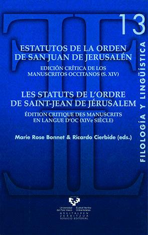 ESTATUTOS DE LA ORDEN DE SAN JUAN DE JERUSALÉN: EDICIÓN CRÍTICA DE LOS MANUSCRITOS OCCITANOS (S