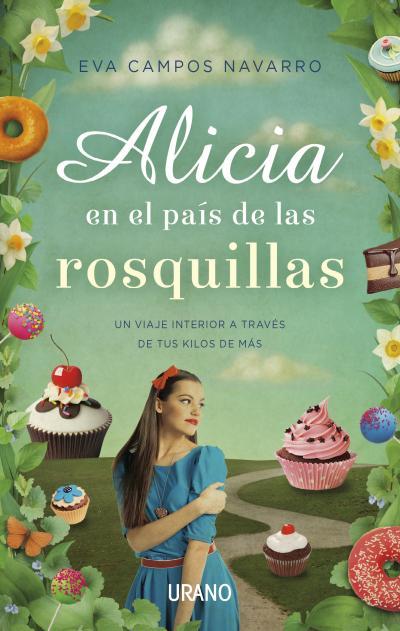 ALICIA EN EL PAÍS DE LAS ROSQUILLAS.