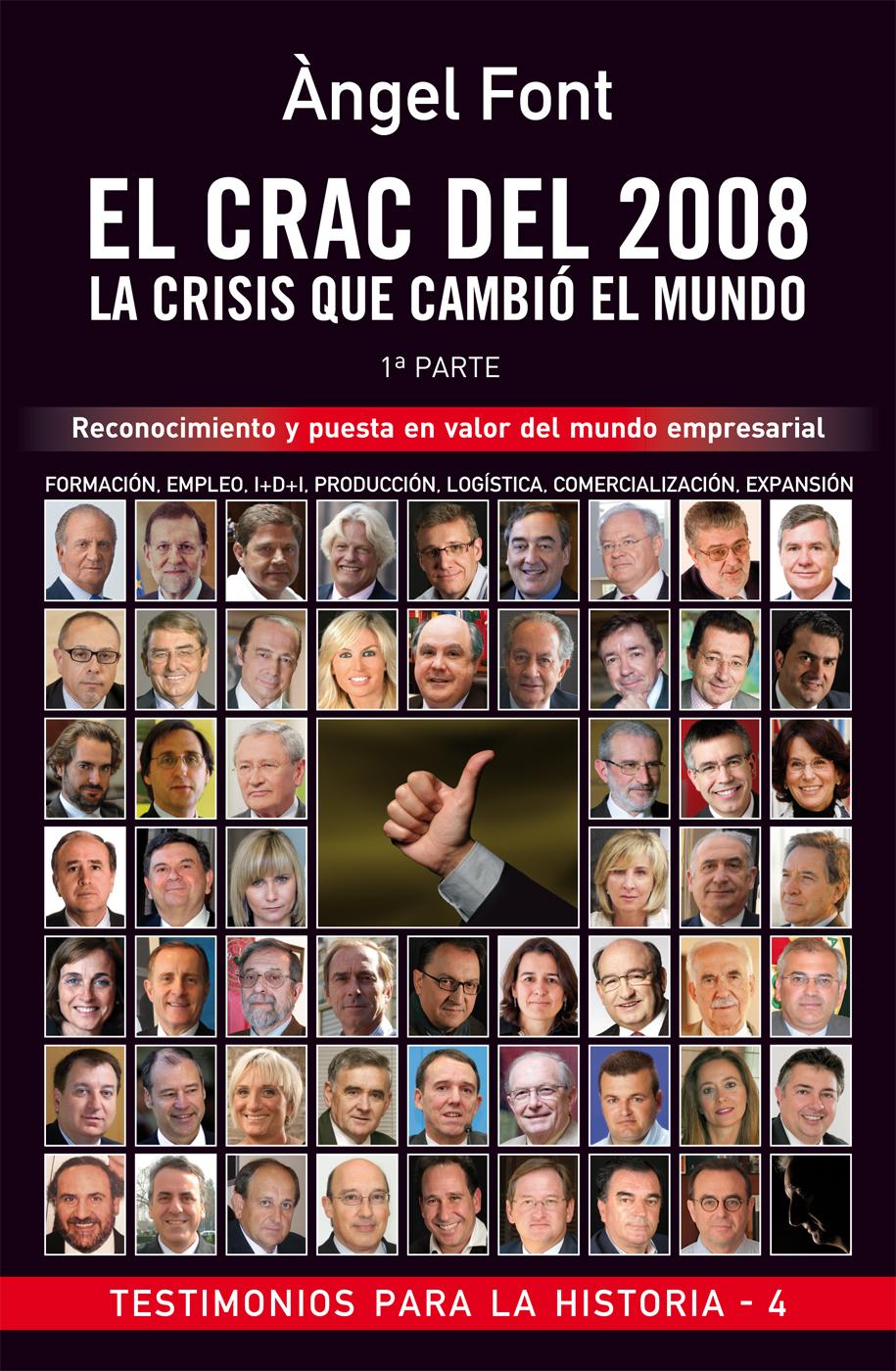 EL CRAC DEL 2008 : LA CRISIS QUE CAMBIÓ EL MUNDO