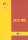 PERSPECTIVAS PARA LAS CIENCIAS EN LA EDUCACIÓN PRIMARIA