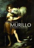MURILLO. EL PINTOR DE LA DEVOCIÓN
