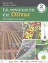 LA REVOLUCION DEL OLIVAR 2ª EDICION REVISADA Y AMPLIADA