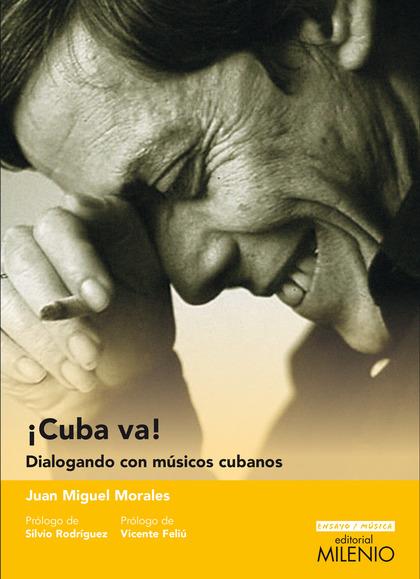 ¡CUBA VA!                                                                       DIALOGANDO CON