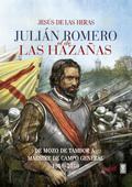 .JULIAN ROMERO EL DE LAS HAZAÑAS.