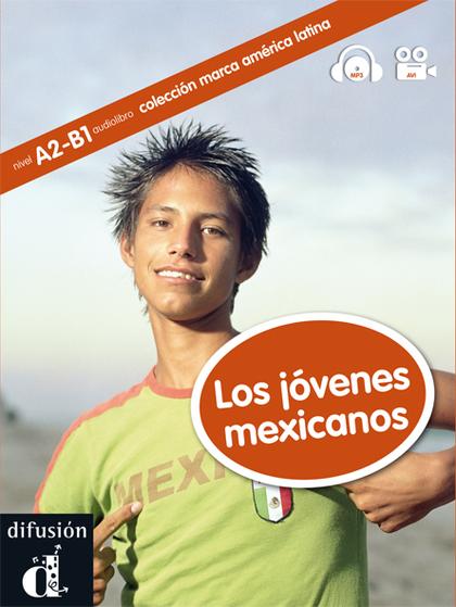 LOS JÓVENES MEXICANOS
