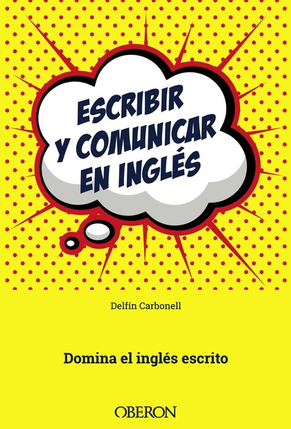ESCRIBIR Y COMUNICAR EN INGLÉS.