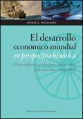 EL DESARROLLO MUNDIAL EN PERSPECTIVA HISTÓRICA. CINCO SIGLOS DE REVOLUCIONES IND