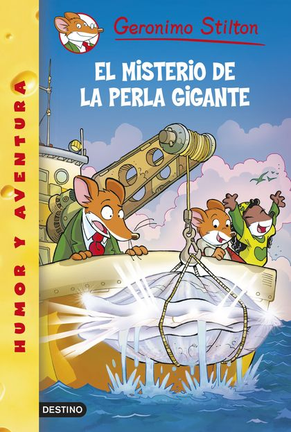 EL MISTERIO DE LA PERLA GIGANTE. GERONIMO STILTON 57