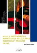 MF1525 MANTENIMIENTO Y REPARACIÓN DE INSTALACIONES RECEPTORAS Y APARATOS DE GAS