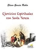 EJERCICIOS ESPIRITUALES CON SANTA TERESA.