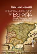 BREVIARIO DE HISTORIA DE ESPAÑA. DESDE ATAPUERCA HASTA LA ERA DE LA GLOBALIZACIÓN