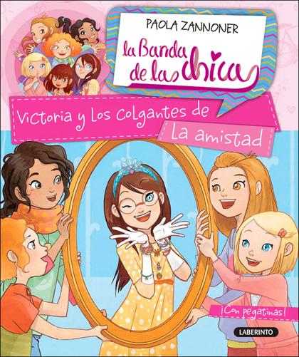 VICTORIA Y LOS COLGANTES DE LA AMISTAD.