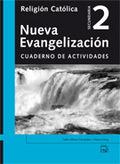 NUEVA EVANGELIZACIÓN 2, RELIGIÓN CATÓLICA, ESO. CUADERNO DE ACTIVIDADES