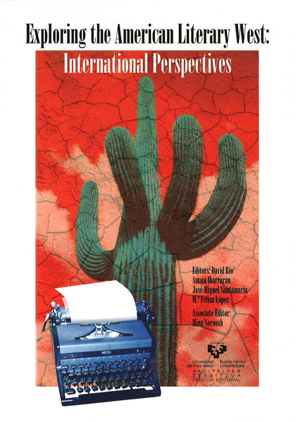 EXPLORING THE AMERICAN LITERARY WEST : INTERNATIONAL PERSPECTIVES