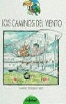 LOS CAMINOS DEL VIENTO 73 TUCAN VERDE
