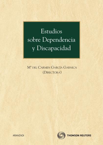 ESTUDIOS SOBRE DEPENDENCIA Y DISCAPACIDAD.