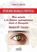 INTENCIONES MISIONALES PONTIFICIAS. UNA MIRADA A LA HISTORIA CONTEMPORÁNEA DESDE EL EVANGELIO (