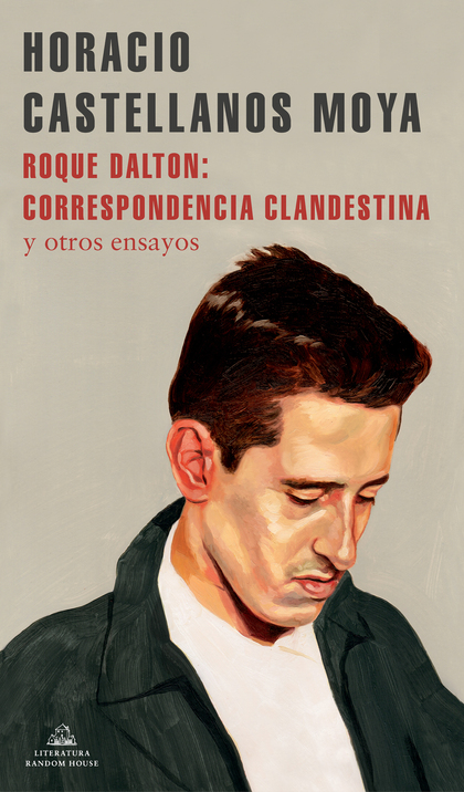 ROQUE DALTON: CORRESPONDENCIA CLANDESTINA.