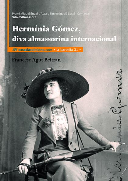 HERMÍNIA GÓMEZ, DIVA ALMASSORINA INTERNACIONAL