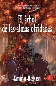 EL ARBOL DE LAS ALMAS OLVIDADAS.