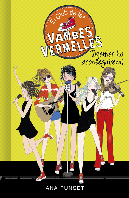 TOGETHER HO ACONSEGUIREM! (SÈRIE EL CLUB DE LES VAMBES VERMELLES 18).