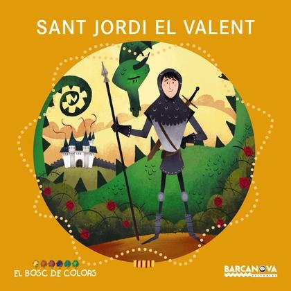 SANT JORDI EL VALENT.