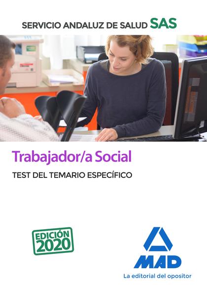 TRABAJADOR/A SOCIAL DEL SERVICIO ANDALUZ DE SALUD. TEST DEL TEMARIO ESPECÍFICO.