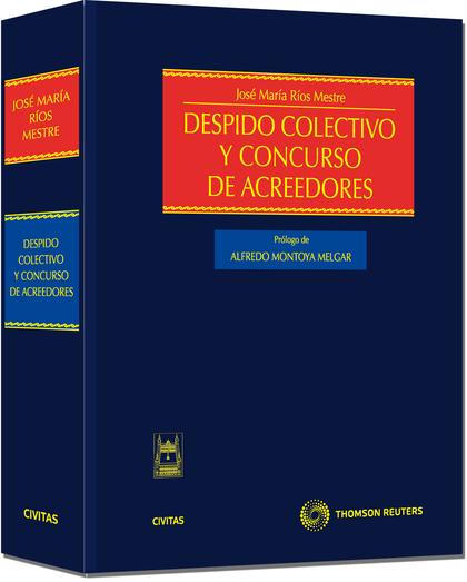 DESPIDO COLECTIVO Y CONCURSO DE ACREEDORES