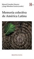 MEMORIA COLECTIVA DE AMÉRICA LATINA.