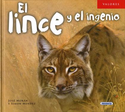 EL LINCE Y EL INGENIO.