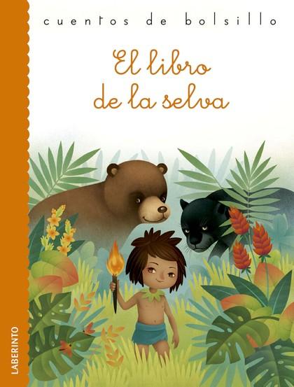 EL LIBRO DE LA SELVA.