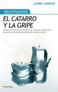 EL CATARRO Y LA GRIPE