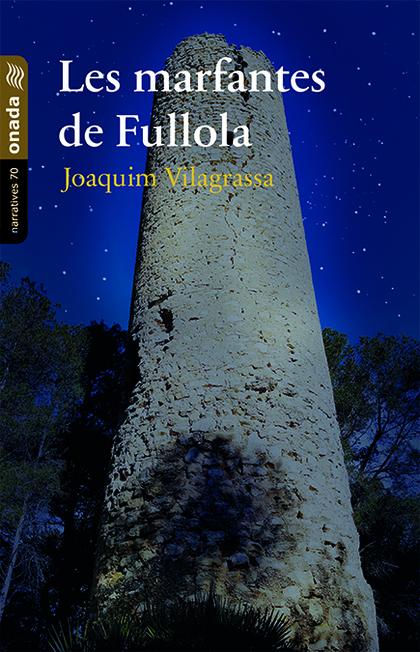 LES MARFANTES DE FULLOLA