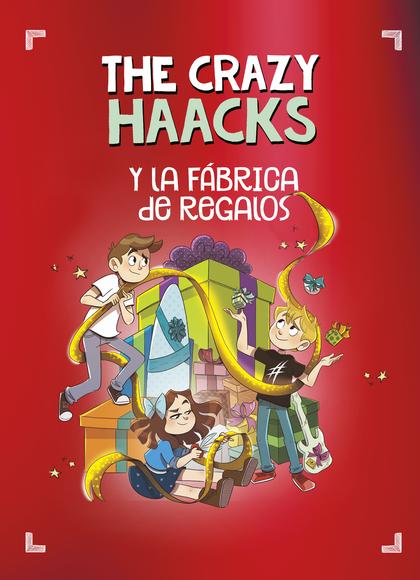 THE CRAZY HAACKS Y LA FÁBRICA DE REGALOS.
