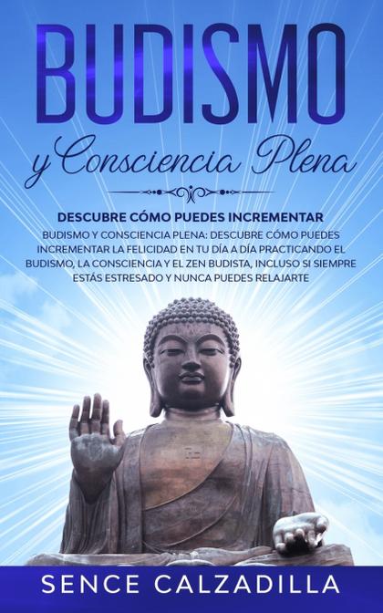 BUDISMO Y CONSCIENCIA PLENA
