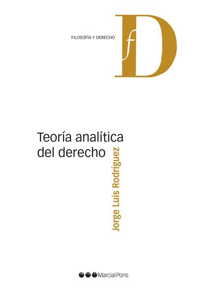 TEORÍA ANALÍTICA DEL DERECHO.