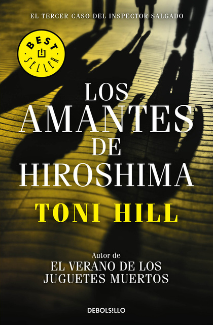 LOS AMANTES DE HIROSHIMA (INSPECTOR SALGADO 3).