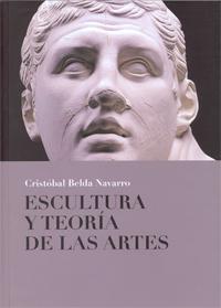ESCULTURA Y TEORÍA DE LAS ARTES