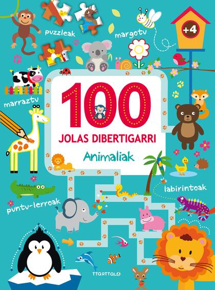 100 JOLAS DIBERTIGARRI. ANIMALIAK