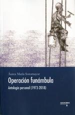OPERACIÓN FUNÁMBULA.