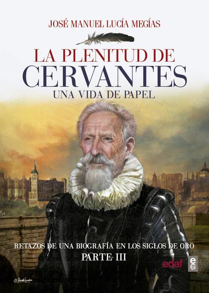 PLENITUD DE CERVANTES,LA