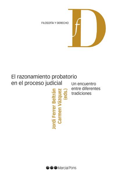 RAZONAMIENTO PROBATORIO EN EL PROCESO JUDICIAL .