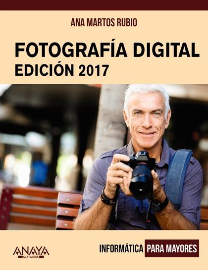 FOTOGRAFÍA DIGITAL. EDICIÓN 2017.