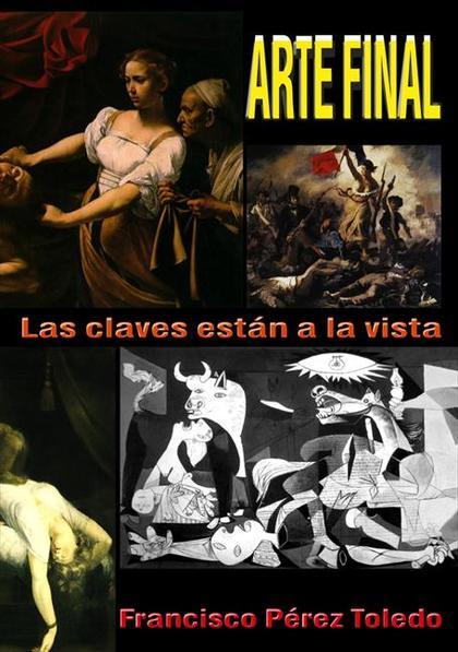 ARTE FINAL : LAS CLAVES ESTÁN A LA VISTA