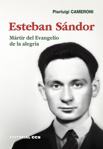 ESTEBAN SÁNDOR                                                                  MÁRTIR DEL EVAN