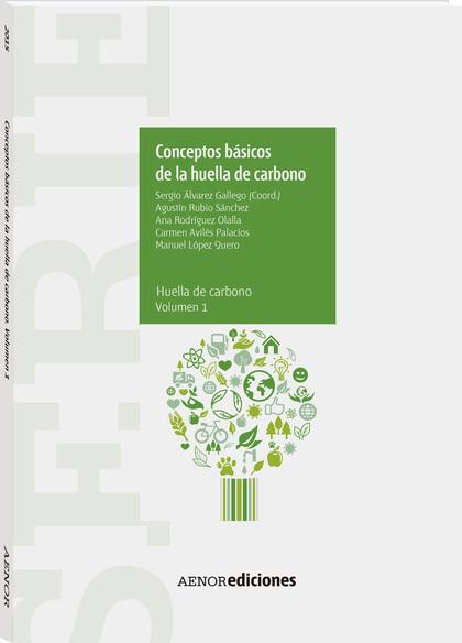 CONCEPTOS BÁSICOS DE LA HUELLA DE CARBONO.