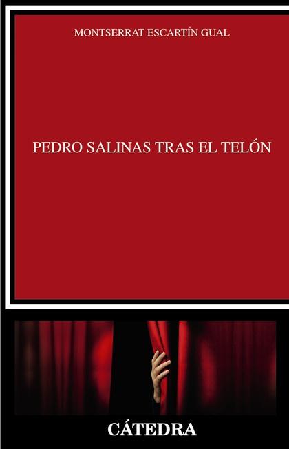 PEDRO SALINAS TRAS EL TELÓN.